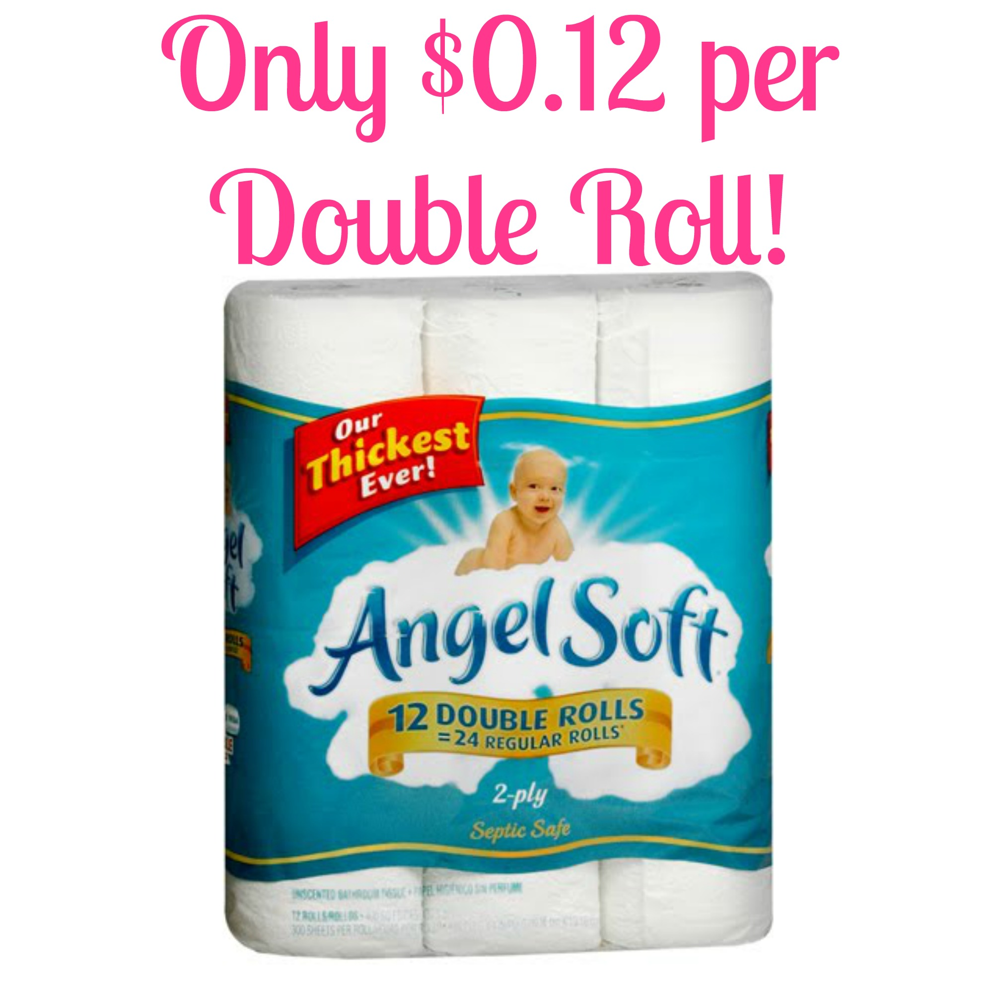 angel soft toilet paper soft toilet paper only 0 12 per roll at 10059