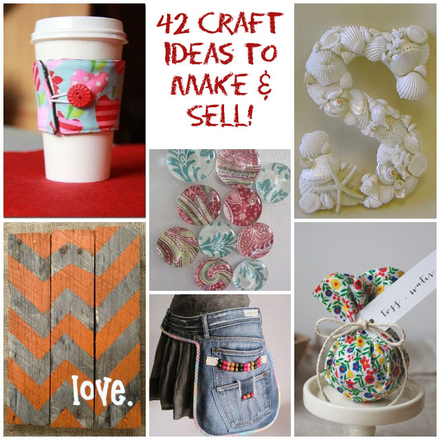 Little Decor Ideas To Make At Home: Make Money With These 42 DIY Craft Projects