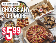 Domino's Pizza-Mix and Match Choose Any 2 or More, $5.99 Each