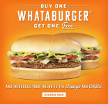 Buy One, Get One Free Whataburger