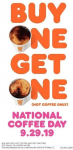Double The Dunkin' On National Coffee Day: Dunkin' Brings Hot Coffee Drinkers a Free Second Cup