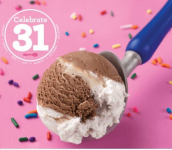 Celebrate 31 with $1.70 Scoops! at Baskin Robbins