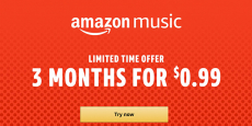 3-Months of Amazon Music Unlimited just $0.99!