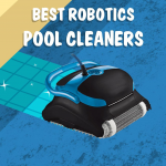 Best App Operated Robotic Pool Cleaners to Look For in 2019