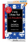 FREE eBook: 'I Wish I Knew That: U.S. Presidents: Cool Stuff You Need To Know'
