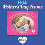 Hurry – FREE Magnetic Mother's Day Frame (First 500)!