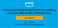 Amazon Prime is just $5.99/month* for an EBT or Medicaid card Holders -(54% Off)