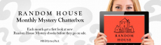 Chatterbox: Apply For The Random House Monthly Mystery Book Chat Pack!