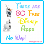 80 Free Disney Apps! Maleficient, Frozen and More!!!