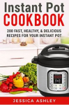 FREE Instant Pot Cookbook: An Ultimate Guide to the New Electric Pressure Cooker Kindle Book!