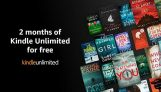 Free Kindle Unlimited for 2 Month -(100% Off)