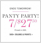 Victoria's Secret: 7/$27.50 Panties, $10 Off ANY Bra Purchase, $10 Off $30 Purchase!