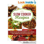FREE Kindle eBook: Slow Cooker Recipes-The Best of 101 Nutritious and Delicious Healthy Slow-Cooking Recipes