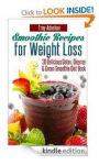 FREE Smoothie Recipes for Weight Loss Book!
