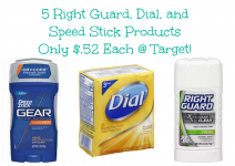 HOT! Dial, Right Guard, and Speed Stick Products Only $.52 Each at Target!