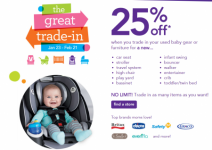 Babies 'R' Us & Toys 'R' Us Great Trade-in Event- 25% off When You Trade In Your Old Baby Gear!